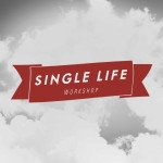 Single life workshop speyer
